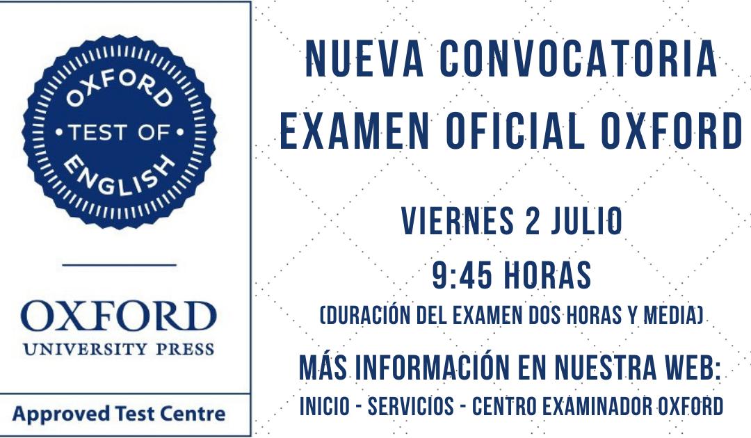Convocatoria Examen Oficial Oxford – Plazas limitadas – 9:45 horas